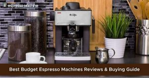 Best Budget Espresso Machines