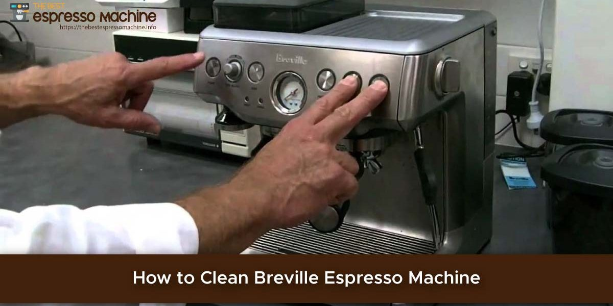How to Clean Breville Espresso Machine